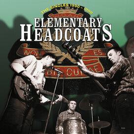Thee Headcoats - Elementary Singles