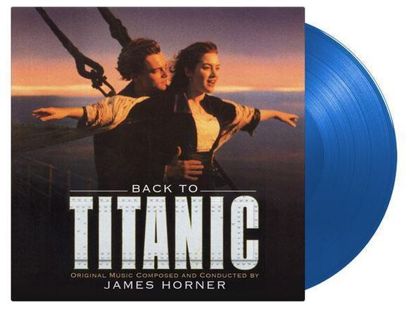 St:titanic - Back to Titanic Original Music [Exclusive Translucent Blue Vinyl]