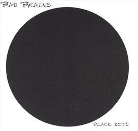 Bad Brains - Black Dots