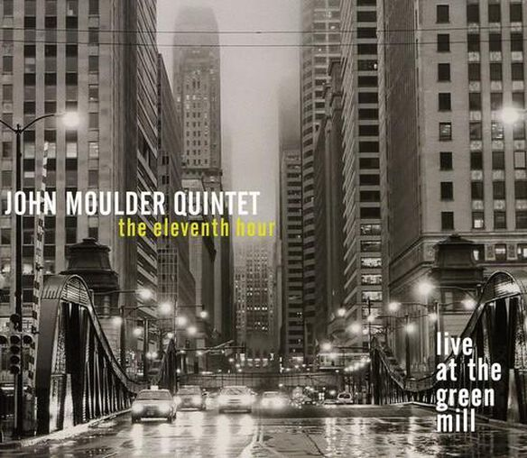 Eleventh Hour: Live At The Green Mill