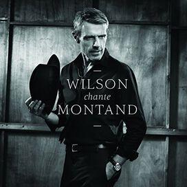Lambert Wilson - Wilson Chante Montand