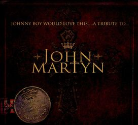 Various Artists - Johnny Boy Would Love This: A Tribute to John Martyn