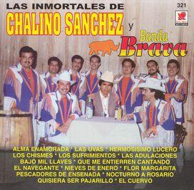 Chalino Sanchez - Inmortales de Chalino Sanchez