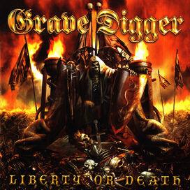 Grave Digger - Liberty or Death