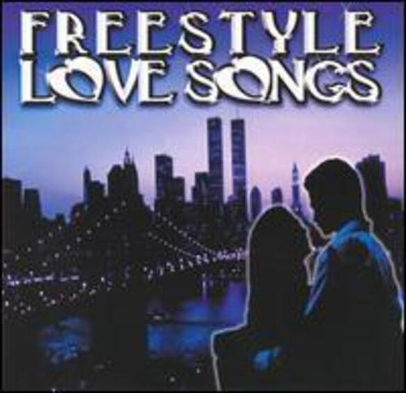 Freestyle Love Songs / Various
