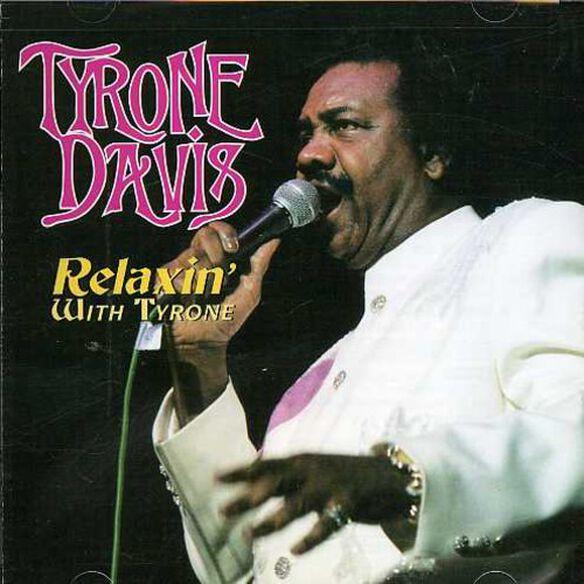Tyrone Davis - Relaxin with Tyrone