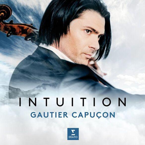 Gautier Capucon - Intuition
