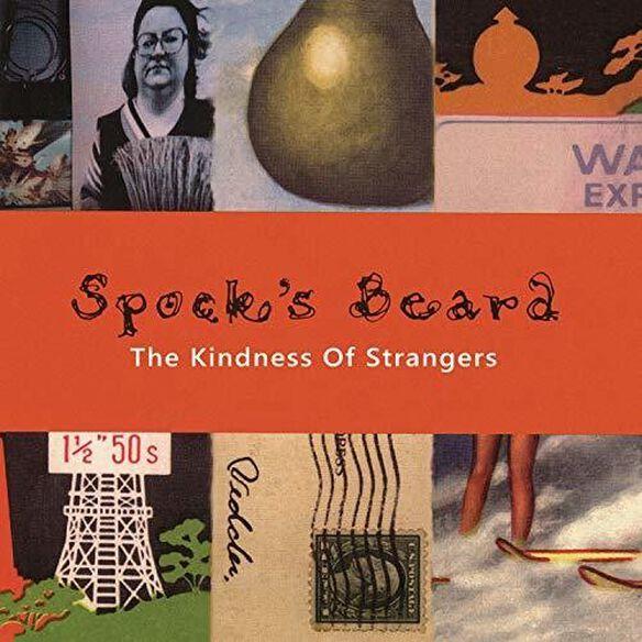 Spock's Beard - Kindness Of Strangers