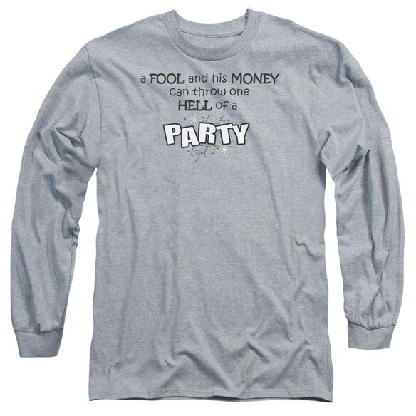 One Hell Of A Party Long Sleeve Adult Athletic T-Shirt