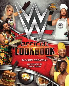 WWE - The Official Cookbook [Hardcover]