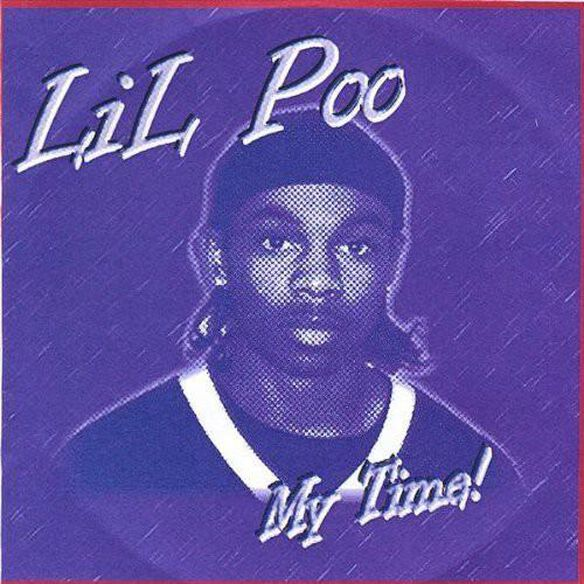 Lil Poo/My Time
