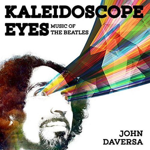 John Daversa - Kaleidoscope Eyes: Music of the Beatles
