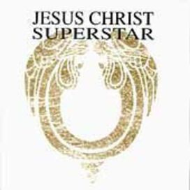 Andrew Lloyd Webber - Jesus Christ Superstar [Original Cast Recording]
