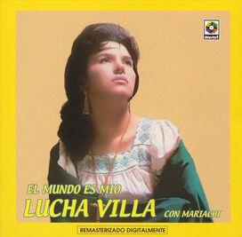 Lucha Villa - Mundo Es Mio