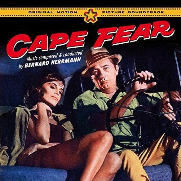 Bernard Herrmann - Cape Fear (Original Motion Picture Soundtrack)