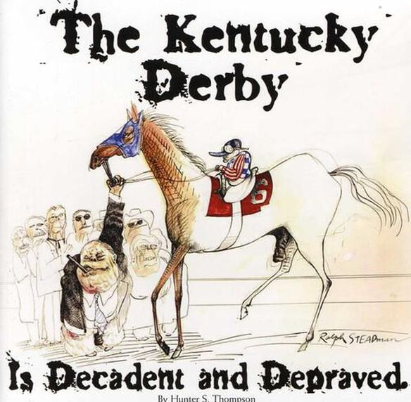 Kentucky Derby Is Decadent & Depraved / Various