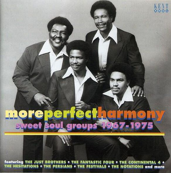More Perfect Harmony: Sweet Soul Groups / Various