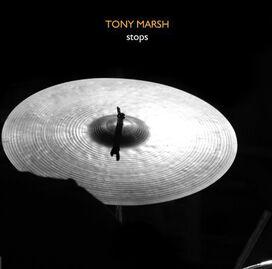 Tony Marsh - Stops