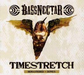 Bassnectar - Timestretch/Take You Down