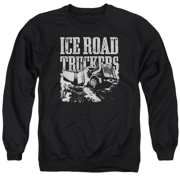 Ice Road Truckers Break The Ice Adult Crewneck Sweatshirt