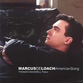 Marcus Deloach - Marcus Deloach: American Song