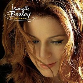 Isabelle Boulay - Nos Lendemains