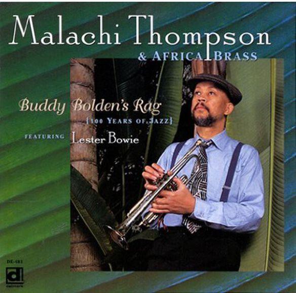 Malachi Thompson - Buddy Bolden's Rag (100 Years of Jazz)