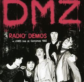 DMZ/Lyres - Radio Demos/Live at Cantones, Boston 1982