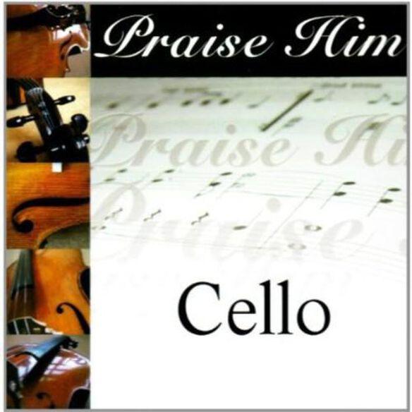 Praise Him On The Cello / Various