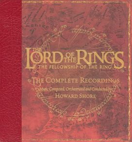 Howard Shore - Lord of the Rings: Fellowship of the Ring - The Complete Recordings
