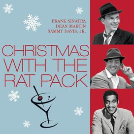 Sammy Davis, Jr. / Dean Martin / Frank Sinatra - Christmas with the Rat Pack [Universal]