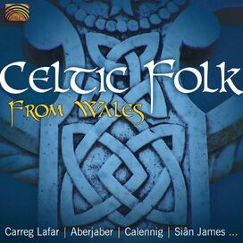 Various Artists - Celtic Folk From Wales