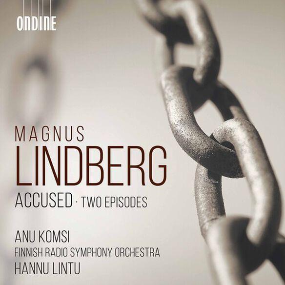 Lindberg/ Komsi/ Lintu - Accused / Two Episodes
