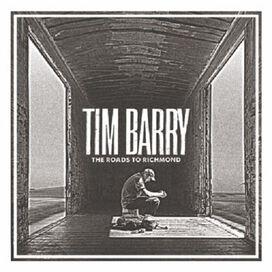 Tim Barry - The Roads To Richmond
