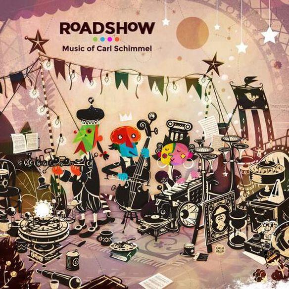 Roadshow: Music Of Carl Schimmel