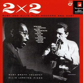 Ruby Braff and Ellis Larkins - Two by Two: Ruby and Ellis Play Rodgers and Hart