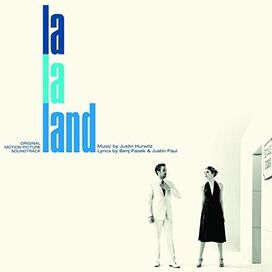Justin Hurwitz, Benj Pasek & Justin Paul - La La Land [Original Motion Picture Soundtrack]