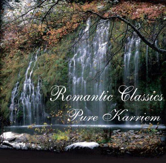 Romantic Classics: Pure Karriem