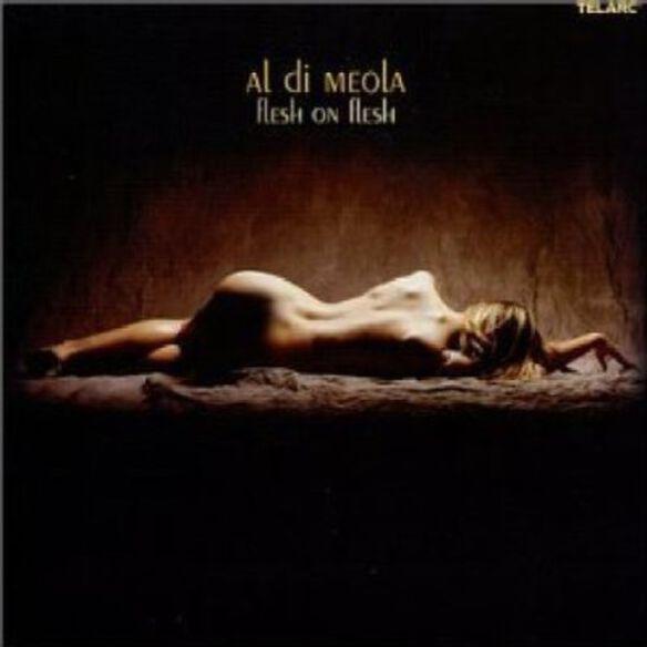 Al Meola - Flesh on Flesh