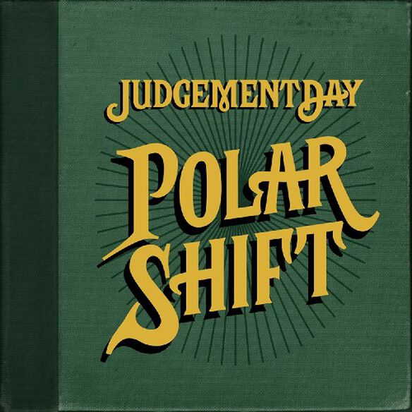 Judgement Day - Polar Shift