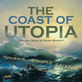 Mark Bennett - The Coast Of Utopia: Music From The Lincoln Center Theater Production