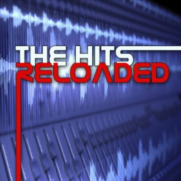 Various Artists - The Hits Reloaded