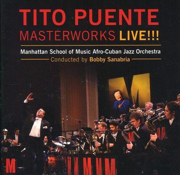 Bobby Sanabria & Manhattan Sc - Tito Puente Masterworks Live