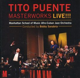 Bobby Sanabria - Tito Puente Masterworks Live