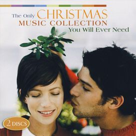 Various Artists - Only Christmas Music Collection You Will Ever Need