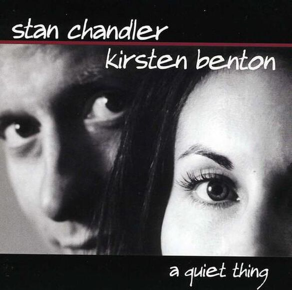 Stan Chandler - A Quiet Thing