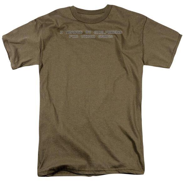 Traded My Girlfriend Short Sleeve Adult Safari Green T-Shirt