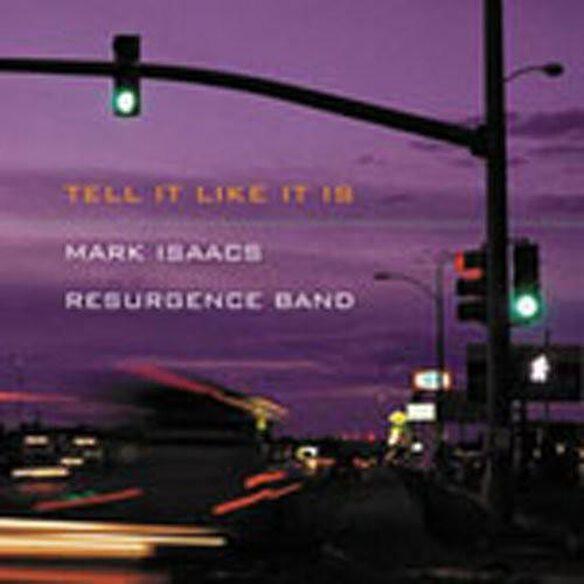 Mark Isaacs - Tell It Like It Is