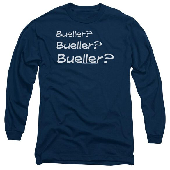 Ferris Bueller Bueller? Long Sleeve Adult T-Shirt