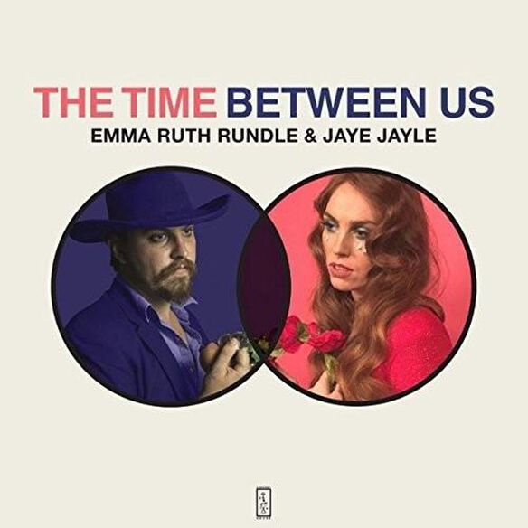 Emma Rundle Ruth/ Jaye Jayle - Time Between Us